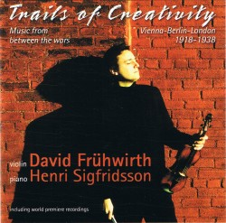 Trails of Creativity: Music from between the wars 1918 – 1938
