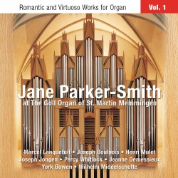 Romantic and Virtuoso Works for Organ, Volume 1