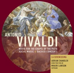 Music for the Chapel of the Pietà