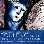 Twentieth Century Masters, Volume 1: Poulenc and his French Contemporaries