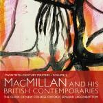 Twentieth Century Masters, Volume 2: MacMillan and his British Contemporaries