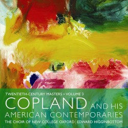 Twentieth Century Masters, Volume 3: Copland and his American Contemporaries