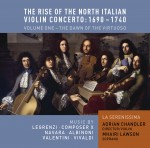 The Rise of the North Italian Violin Concerto Volume 1: The Dawn of the Virtuoso