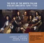 The Rise of the North Italian Violin Concerto Volume 1: The Dawn of the Virtuoso