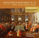 The Rise of the North Italian Violin Concerto Vol. 3: The Golden Age