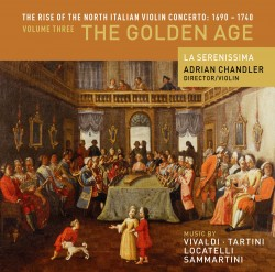 The Rise of the North Italian Violin Concerto Vol. 3: The Golden Age