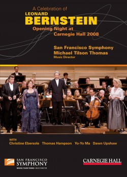 A Celebration of Leonard Bernstein: Carnegie Hall Opening Night 2008