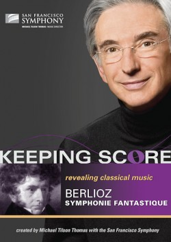 Keeping Score: Revealing Classical Music: Berlioz Symphonie Fantastique Blu-Ray