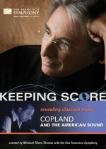 Keeping Score: Revolutions in Music: Copland and the American Sound