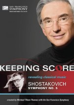 Keeping Score: Revealing Classical Music: Shostakovich Symphony No. 5 Blu-Ray