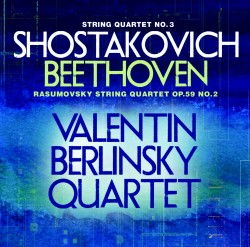 "Shostakovich String Quartet No. 3 Beethoven String Quartet Op. 59, No. 2 ""Razumovsky"""