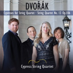 The Cypresses, String Quartet No. 13, Op. 106