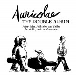 The Double Album: Fairy Tales, Folktales and Fables