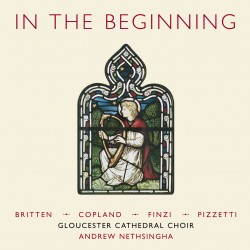 In The Beginning: Choral Masterpieces of the 1940s