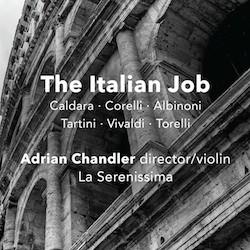 The Italian Job: Baroque Instrumental Music from the Italian States