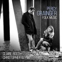 Percy Grainger: Folk Music
