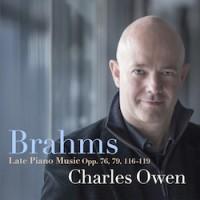 Brahms: Late Piano Music, Opp. 76, 79, 116 – 119