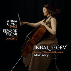 Anna Clyne: DANCE; Edward Elgar: Cello Concerto