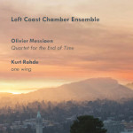 Messiaen: Quartet for the End of Time; Kurt Rohde: one wing